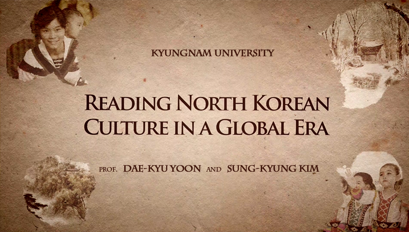 Reading North Korean Culture in a Global Era